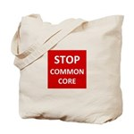 Stop Common Core Tote Bag
