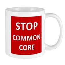 Stop Common Core Mugs