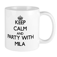 Keep Calm and Party with Mila Mugs