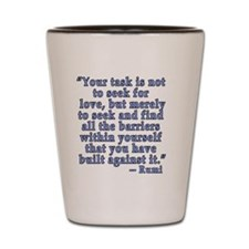 RUMI Quote about Love Shot Glass