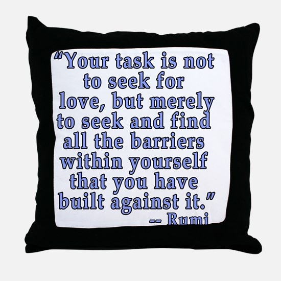 RUMI Quote about Love Throw Pillow