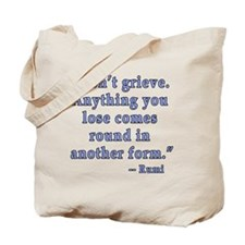 Rumi Quote about Grief Tote Bag