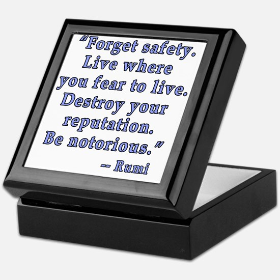 Be Notorious Quote by Rumi Keepsake Box