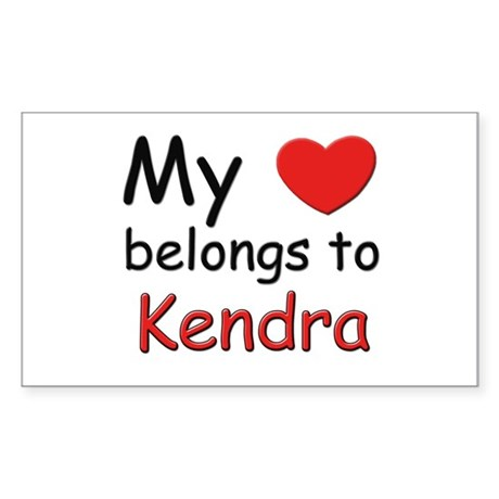 My heart belongs to kendra Rectangle Sticker