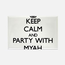 Keep Calm and Party with Myah Magnets