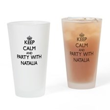 Keep Calm and Party with Natalia Drinking Glass
