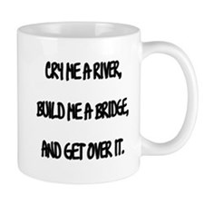 Cry Me a River Small Mug
