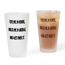 Cry Me a River Drinking Glass