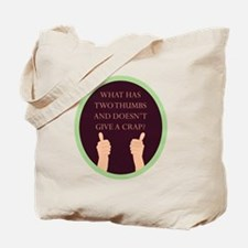 What has two thumbs Tote Bag