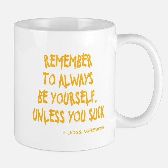 Be Yourself Mug