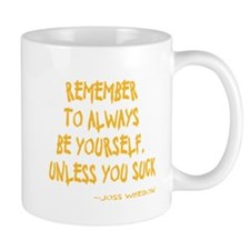 Be Yourself Small Mug