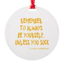 Be Yourself Ornament