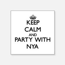 Keep Calm and Party with Nya Sticker