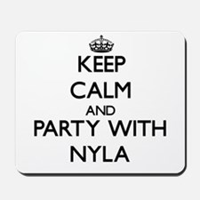 Keep Calm and Party with Nyla Mousepad