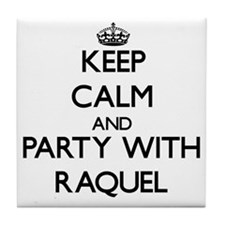 Keep Calm and Party with Raquel Tile Coaster