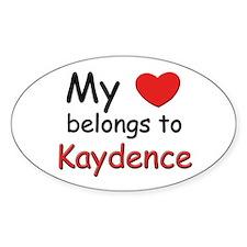 My heart belongs to kaydence Oval Decal