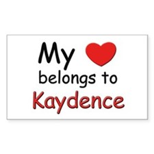 My heart belongs to kaydence Rectangle Decal