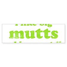 bigmuttsdark Bumper Sticker