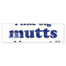 bigmuttslight Bumper Sticker
