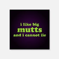 "bigmuttssq Square Sticker 3"" x 3"""