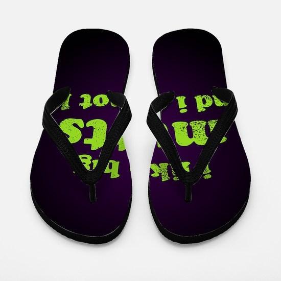 bigmuttssq Flip Flops