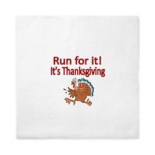 Run for it! Its Thanksgiving Queen Duvet