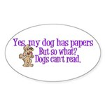 Dogs Can't Read Oval Sticker