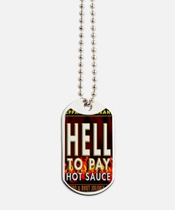 HELL TO PAY-TS Dog Tags