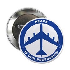 """Peace Is Our Profession - B-52H Blue 2.25"""" Button"""