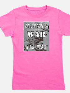 Government Jobs Program War Girl's Tee