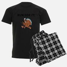 RUN FOR IT!-WITH TURKEY Pajamas