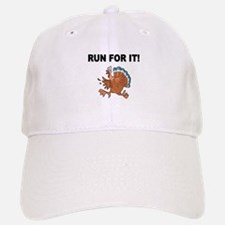 RUN FOR IT!-WITH TURKEY Baseball Baseball Baseball Cap
