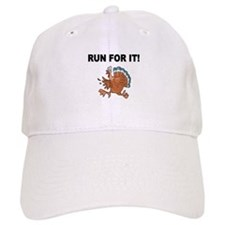 RUN FOR IT!-WITH TURKEY Baseball Baseball Cap