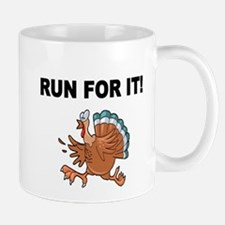 RUN FOR IT!-WITH TURKEY Mugs