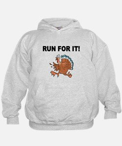 RUN FOR IT!-WITH TURKEY Hoodie