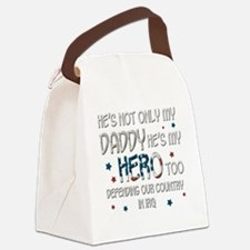 HesNotOnlyMyDaddyHeroTooIraq Canvas Lunch Bag