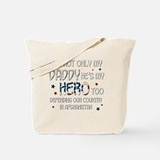 HesNotOnlyMyDaddyHeroToo Tote Bag