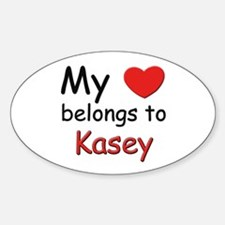 My heart belongs to kasey Oval Decal