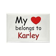 My heart belongs to karley Rectangle Magnet