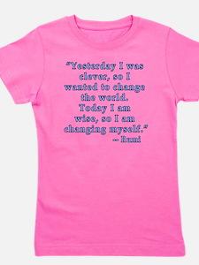 Rumi Quote on Change Girl's Tee