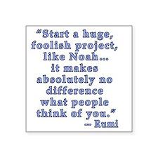 """Rumi Quote about Self Confi Square Sticker 3"""" x 3"""""""