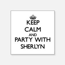 Keep Calm and Party with Sherlyn Sticker