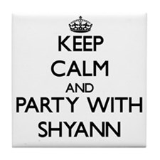 Keep Calm and Party with Shyann Tile Coaster