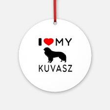 I Love My Dog Kuvasz Ornament (Round)