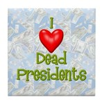 Dead Presidents Tile Coaster