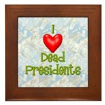 Dead Presidents Framed Tile
