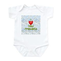 Dead Presidents Infant Bodysuit