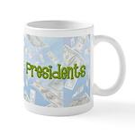 Dead Presidents Mug