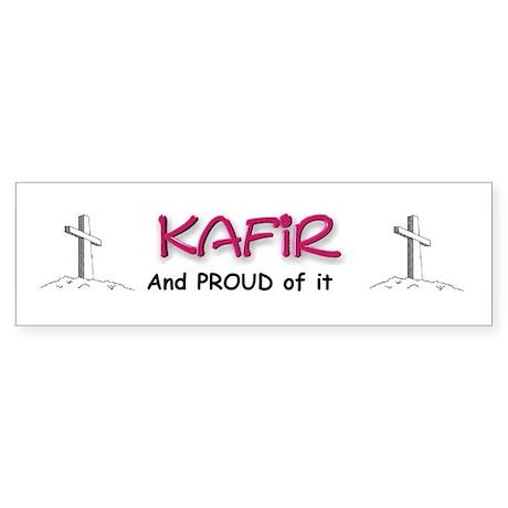 KAFIR and PROUD of it