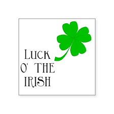 "Luck.o.the.Irish Square Sticker 3"" x 3"""